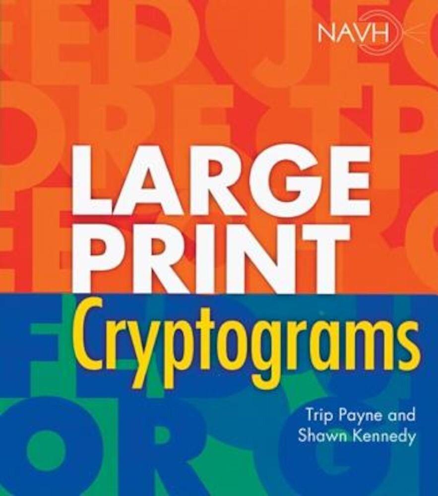 Large Print Cryptograms, Paperback