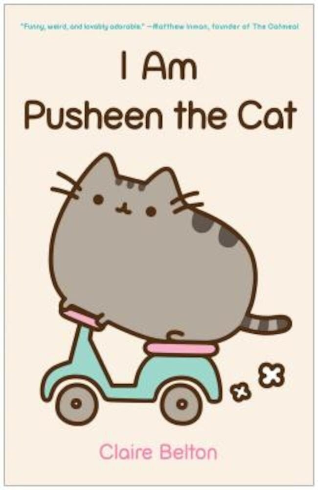 I Am Pusheen the Cat, Paperback