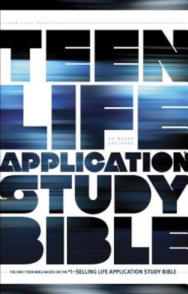 Teen Life Application Study Bible-NLT, Hardcover