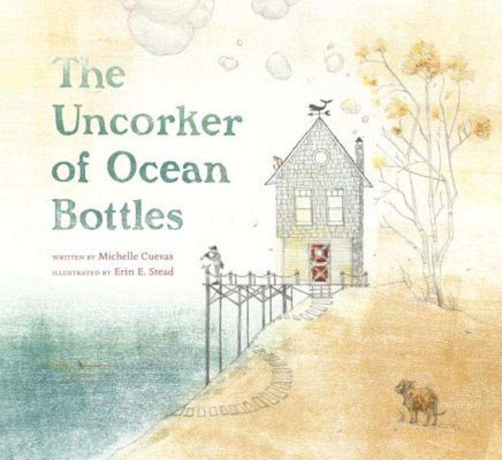 The Uncorker of Ocean Bottles, Hardcover