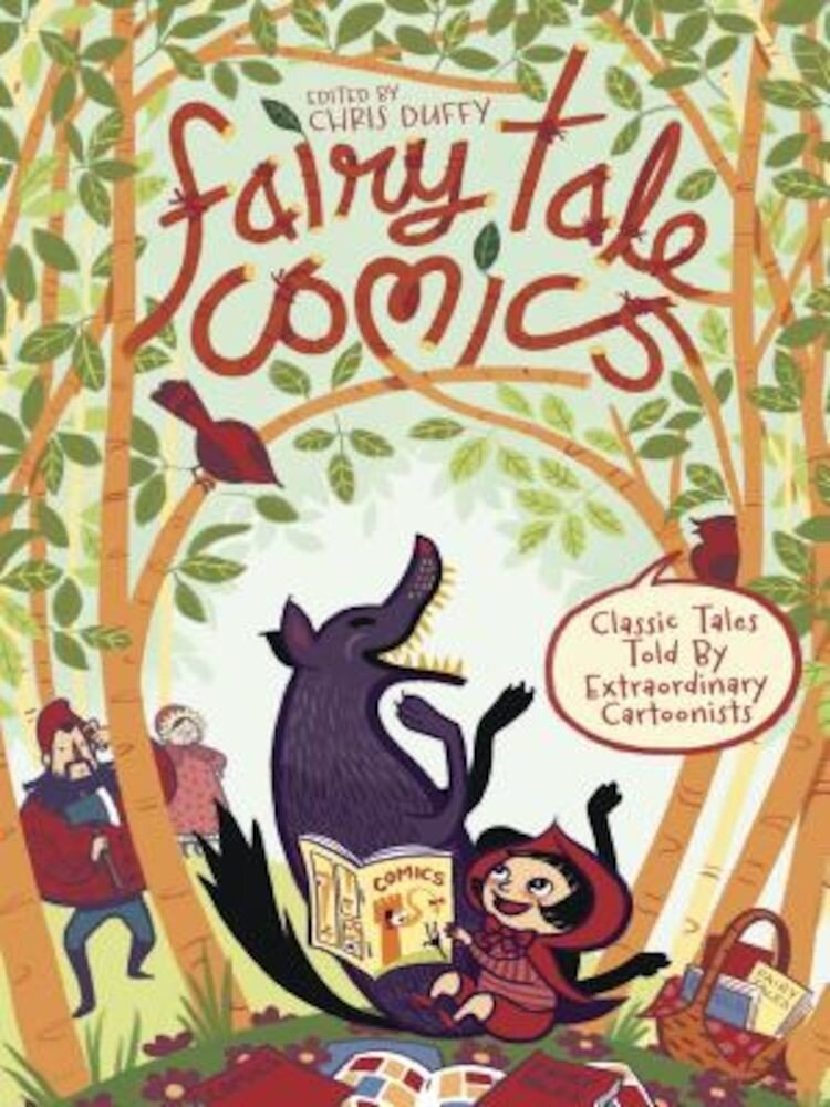 Fairy Tale Comics: Classic Tales Told by Extraordinary Cartoonists, Hardcover