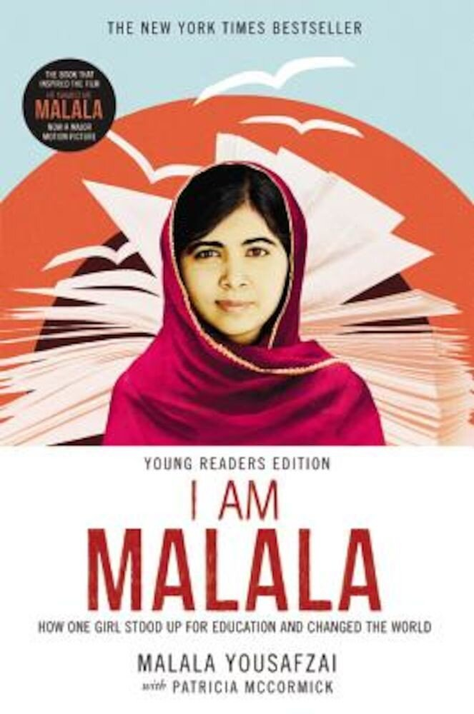 I Am Malala: How One Girl Stood Up for Education and Changed the World (Young Readers Edition), Hardcover