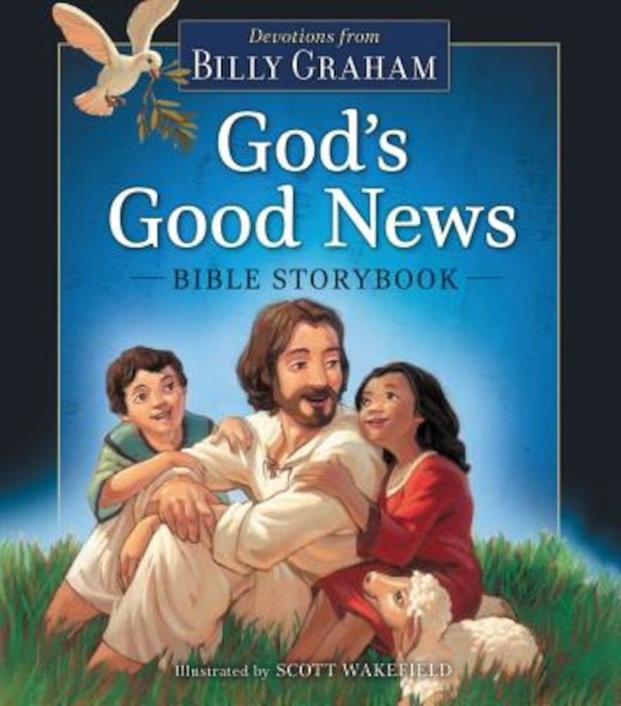God's Good News Bible Storybook, Hardcover