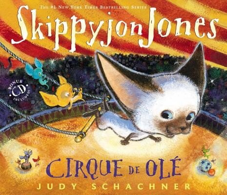 Skippyjon Jones Cirque de OLE, Hardcover