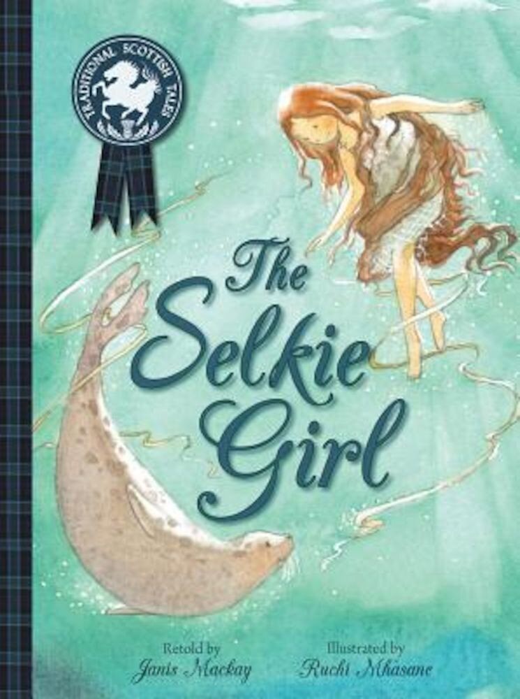 The Selkie Girl, Paperback