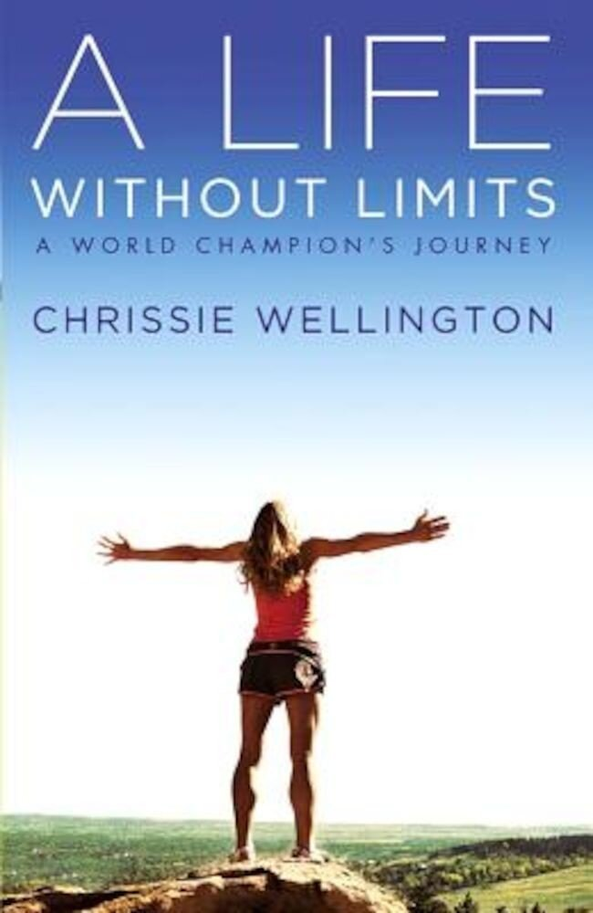 A Life Without Limits: A World Champion's Journey, Paperback