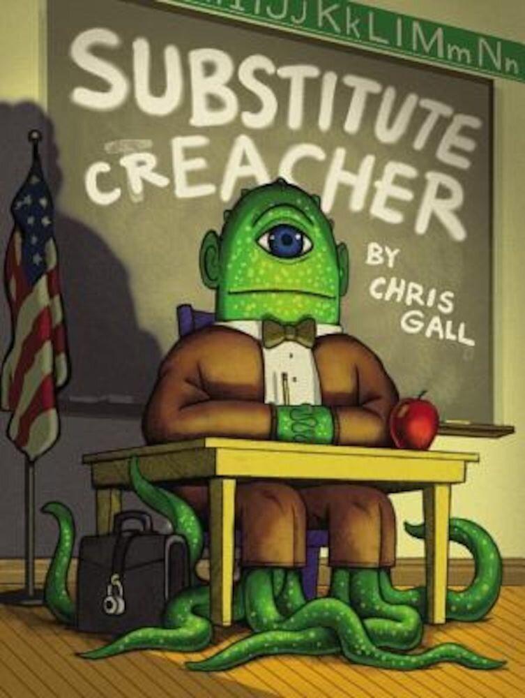 Substitute Creacher, Hardcover