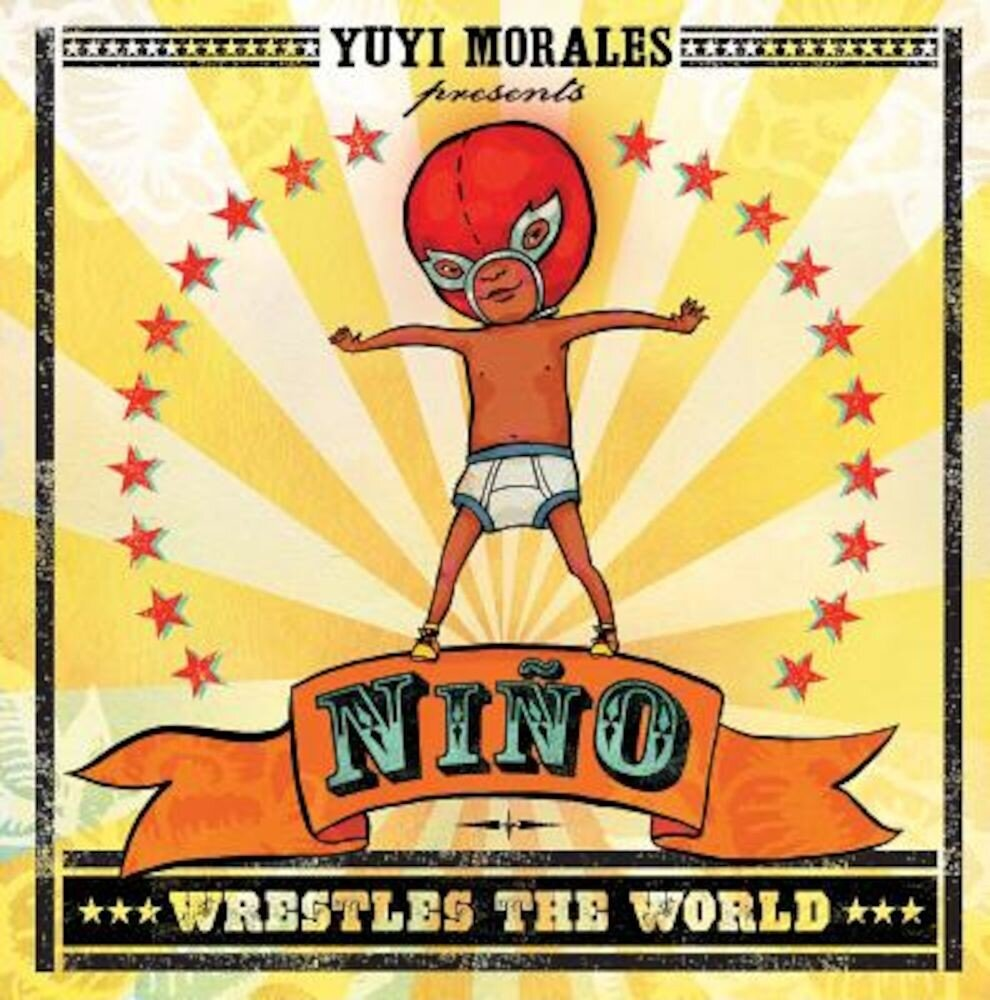 Nino Wrestles the World, Hardcover