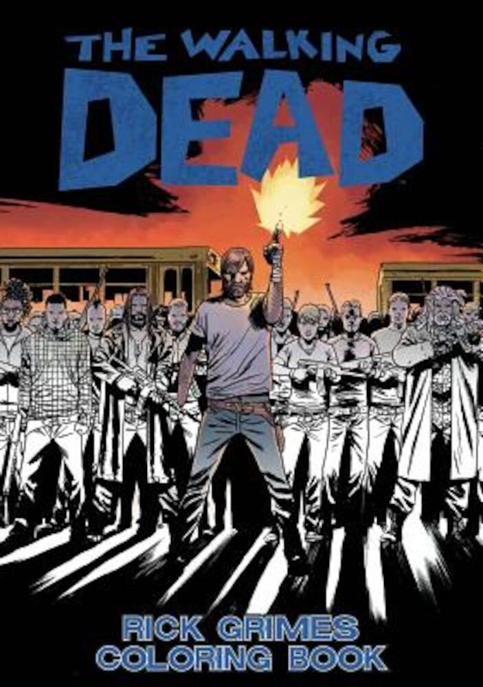 The Walking Dead: Rick Grimes Adult Coloring Book, Paperback