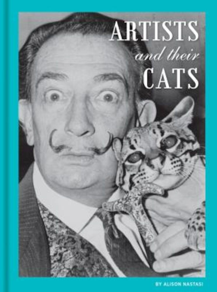 Artists and Their Cats, Hardcover