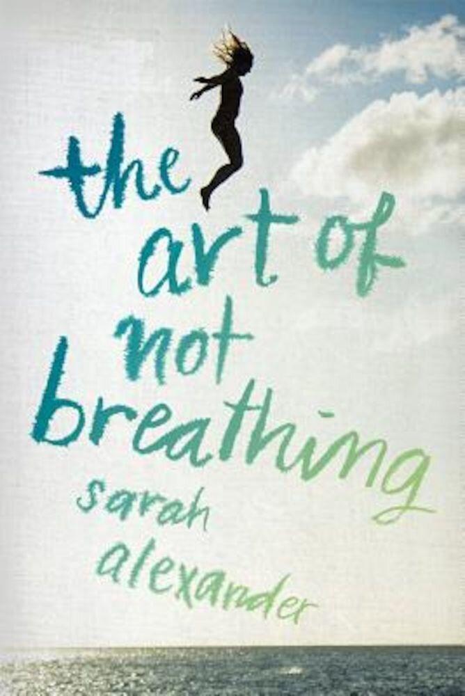 Art of Not Breathing, Paperback