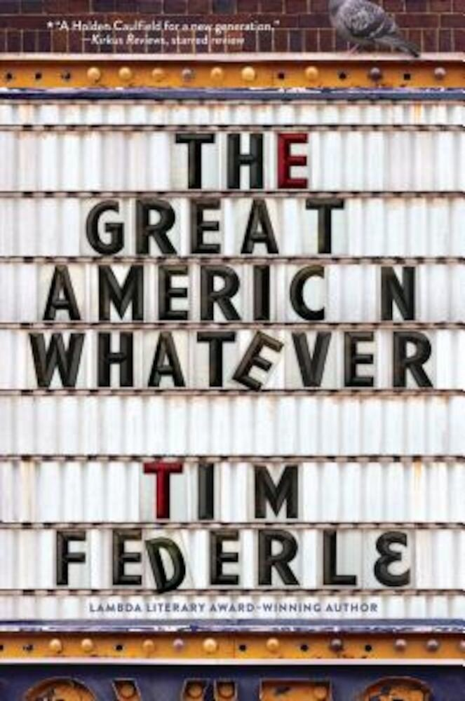 The Great American Whatever, Hardcover