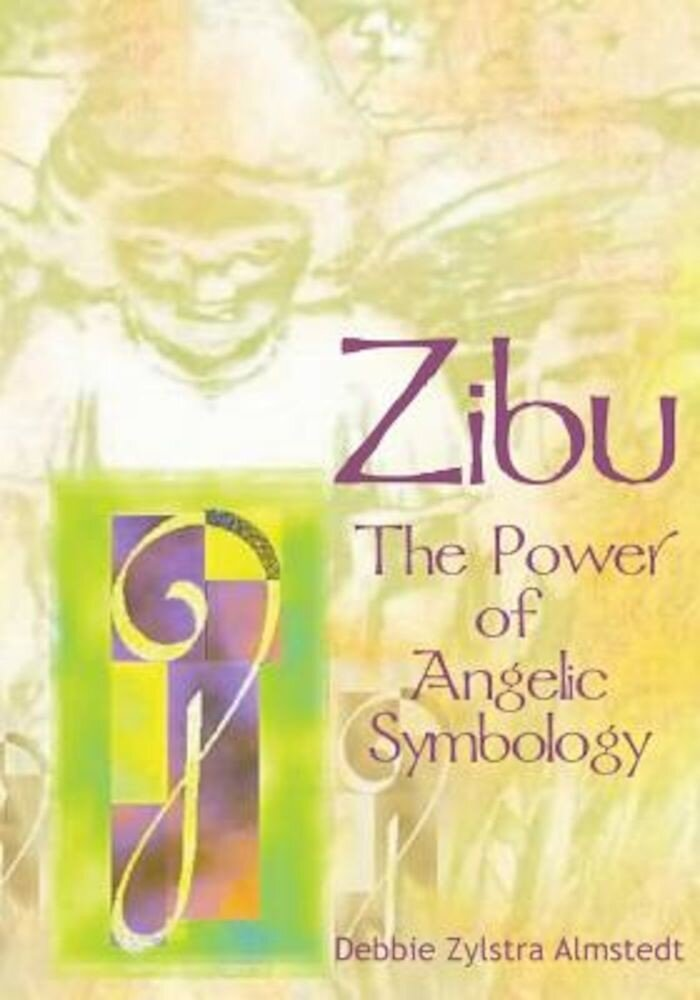 Zibu: The Power of Angelic Symbology, Paperback
