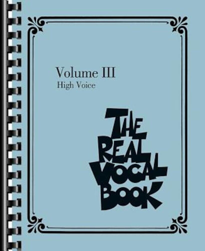 The Real Vocal Book, Volume 3: High Voice, Paperback