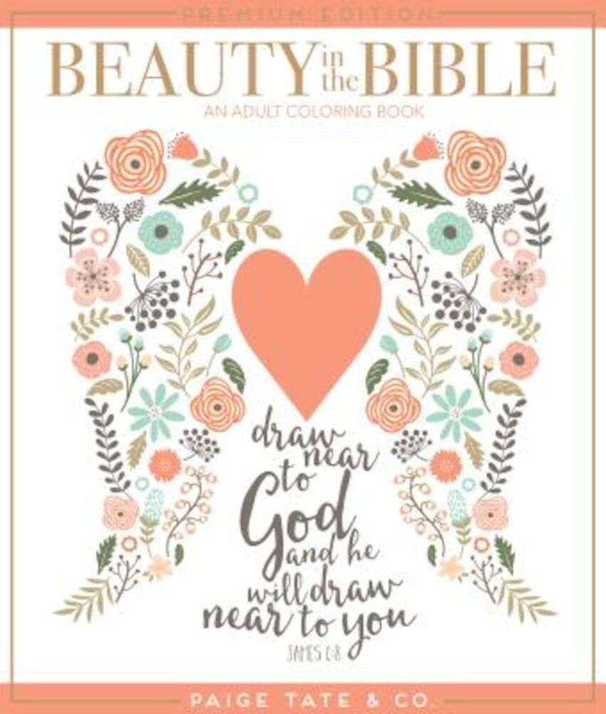Beauty in the Bible: An Adult Coloring Book, Paperback