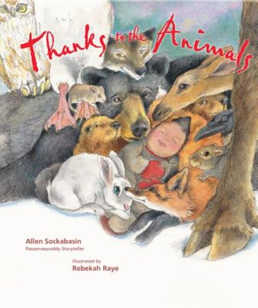 Thanks to the Animals, Hardcover