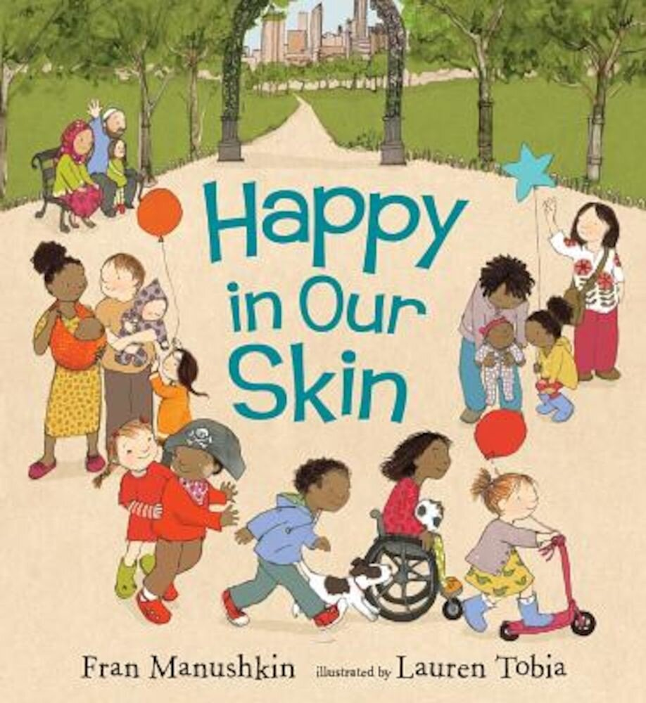 Happy in Our Skin, Hardcover
