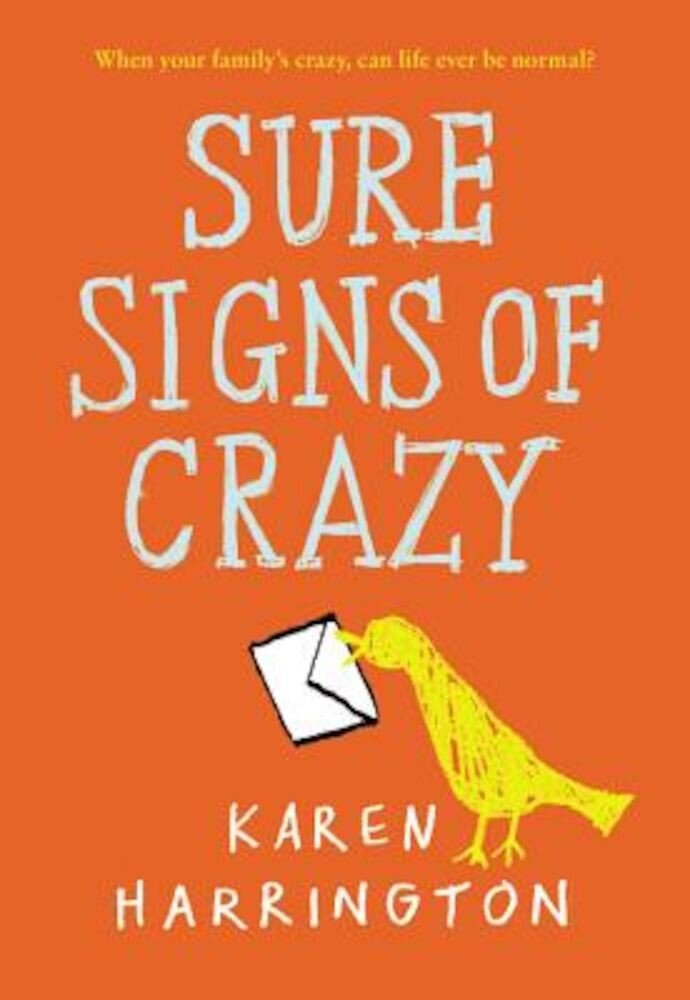 Sure Signs of Crazy, Paperback