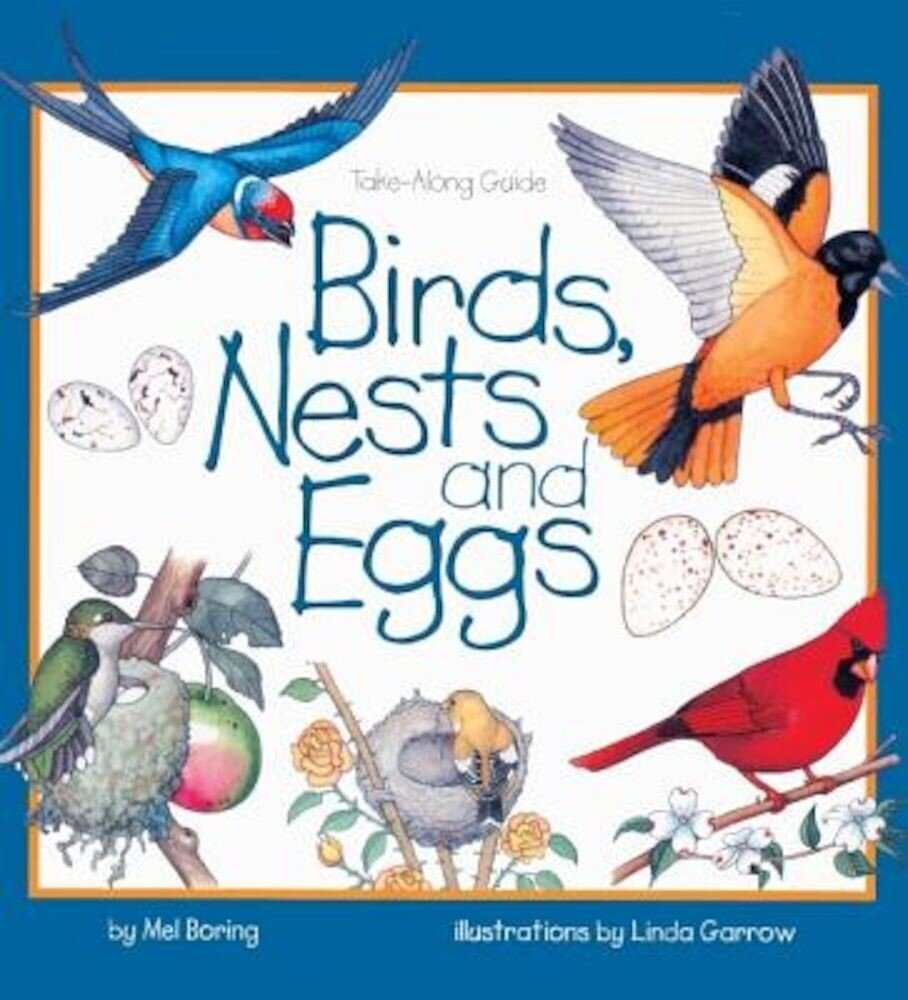 Birds, Nests, and Eggs, Hardcover