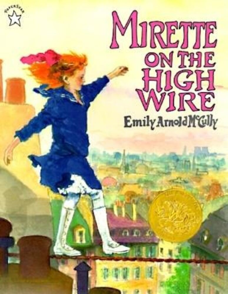 Mirette on the High Wire, Paperback