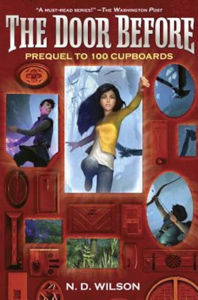 The Door Before (100 Cupboards Prequel), Hardcover