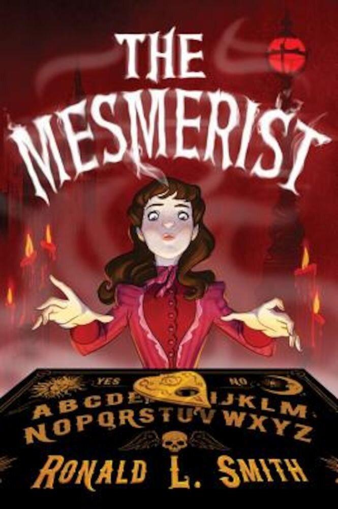 The Mesmerist, Hardcover