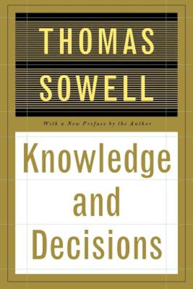 Knowledge and Decisions, Paperback