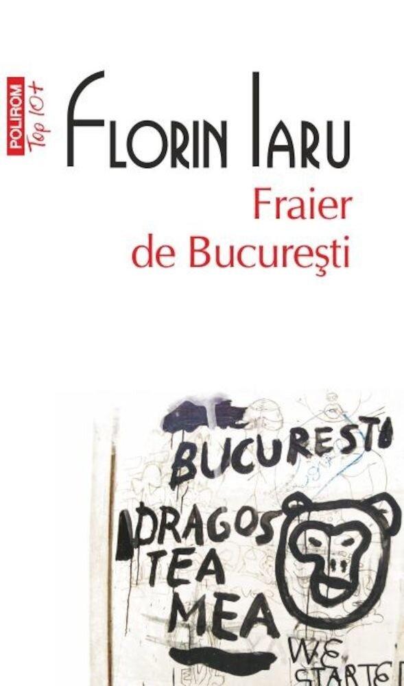 Fraier de Bucuresti (Top 10+)
