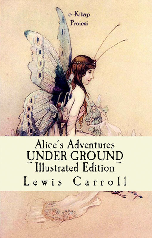 Alice's Adventures Under Ground (eBook)