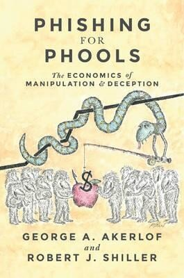 Coperta Carte Phishing for Phools : The Economics of Manipulation and Deception