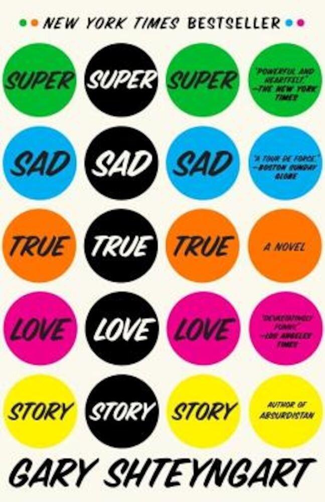 Super Sad True Love Story, Paperback