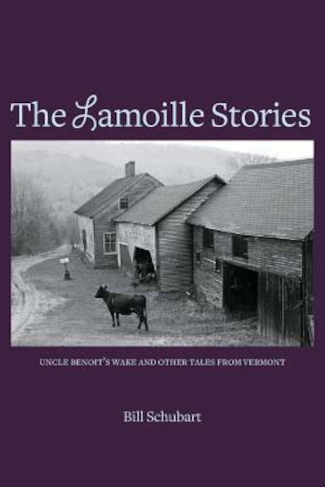 The Lamoille Stories, Paperback