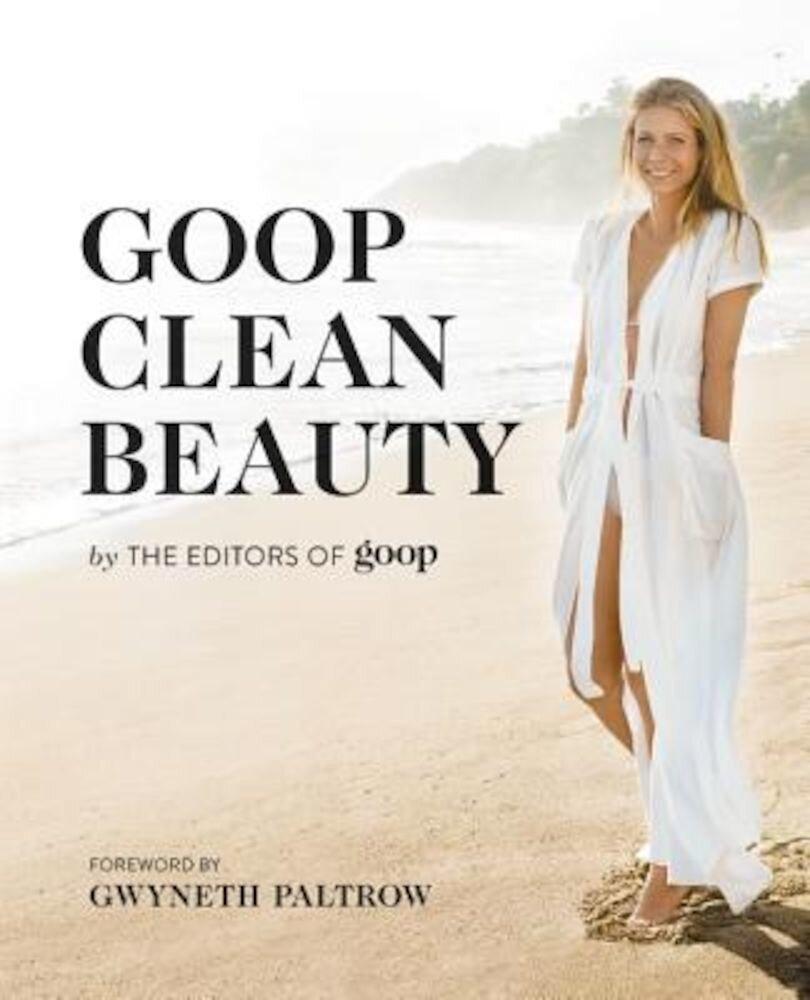 Goop Clean Beauty, Hardcover