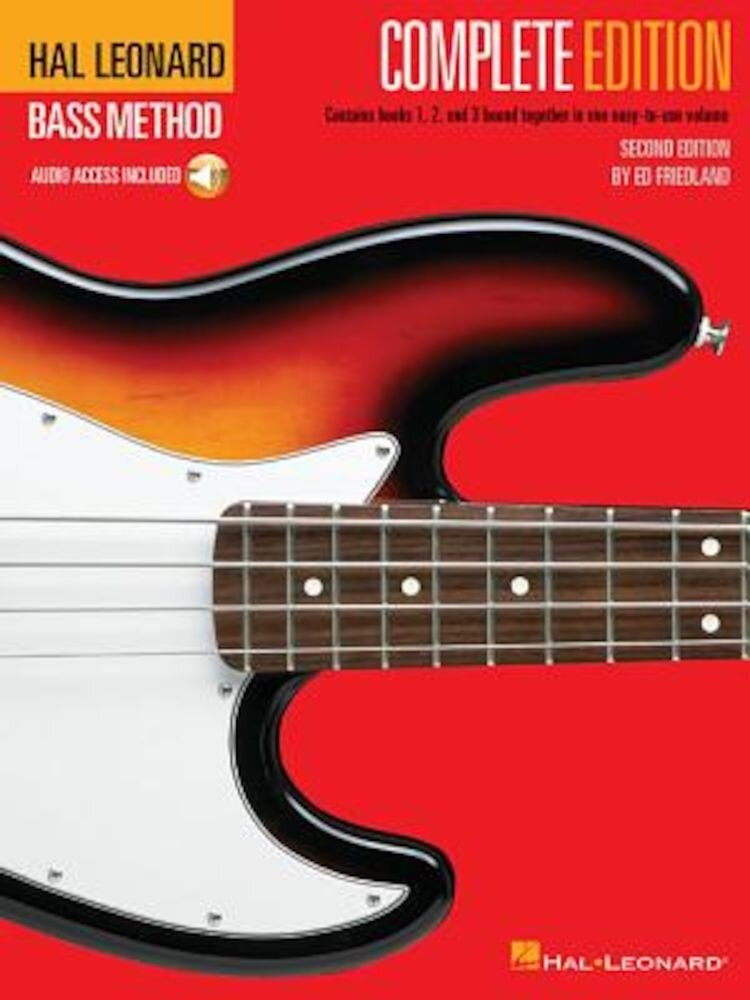 Hal Leonard Bass Method - Complete Edition: Books 1, 2 and 3 Bound Together in One Easy-To-Use Volume! [With Compact Disc], Paperback