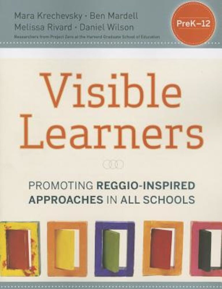 Visible Learners: Promoting Reggio-Inspired Approaches in All Schools, Paperback