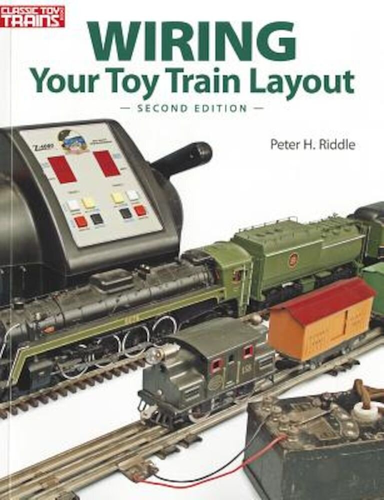 Wiring Your Toy Train Layout, Paperback
