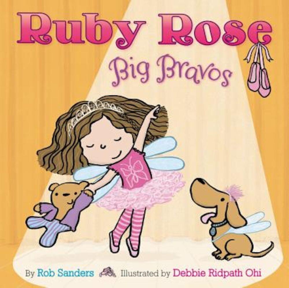 Ruby Rose, Big Bravos, Hardcover