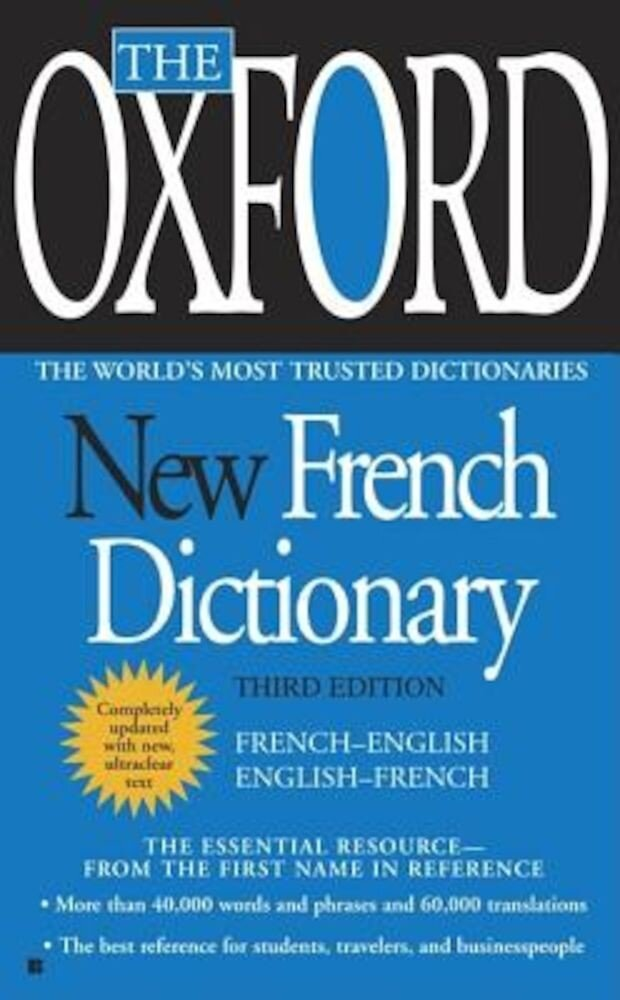 The Oxford New French Dictionary: French-English/English-French, Paperback