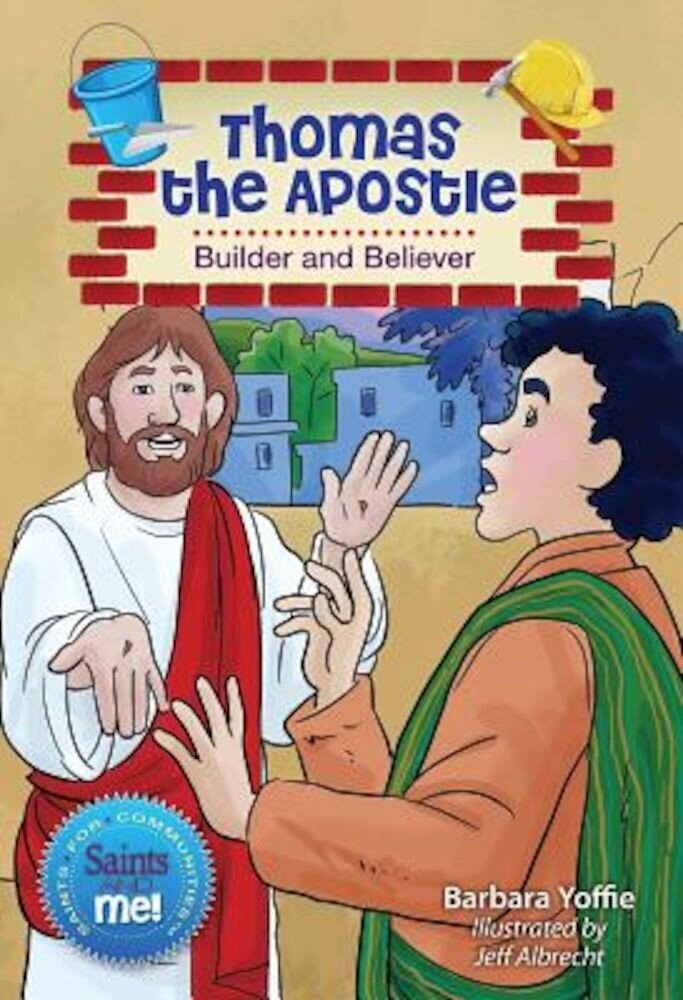Thomas the Apostle: Builder and Believer, Paperback