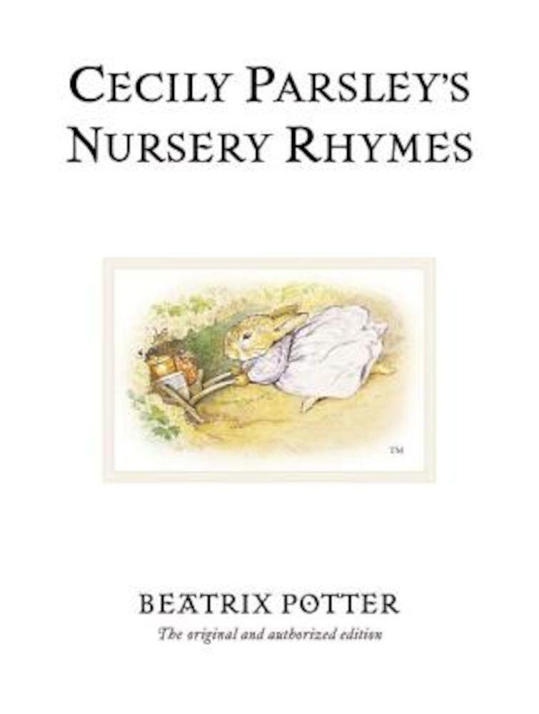 Cecily Parsley's Nursery Rhymes, Hardcover