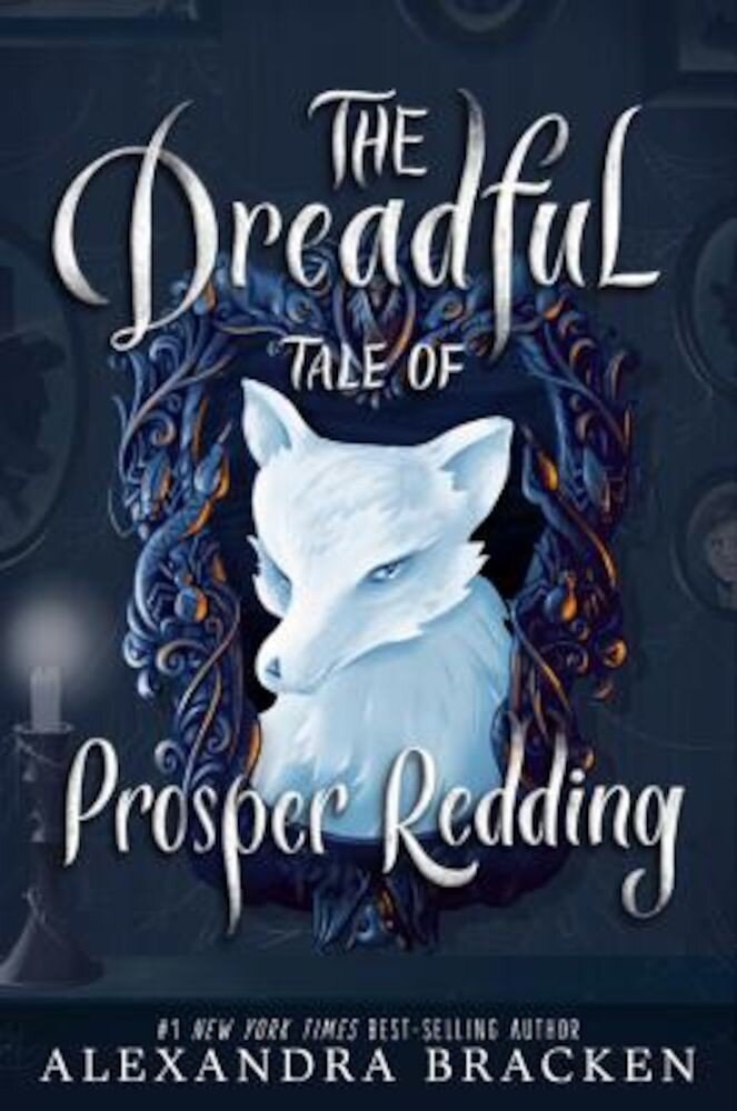 The Dreadful Tale of Prosper Redding, Hardcover