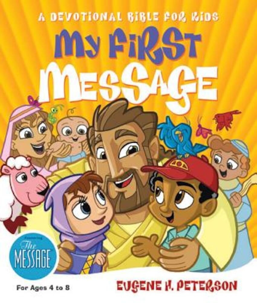 My First Message-MS: A Devotional Bible for Kids, Hardcover