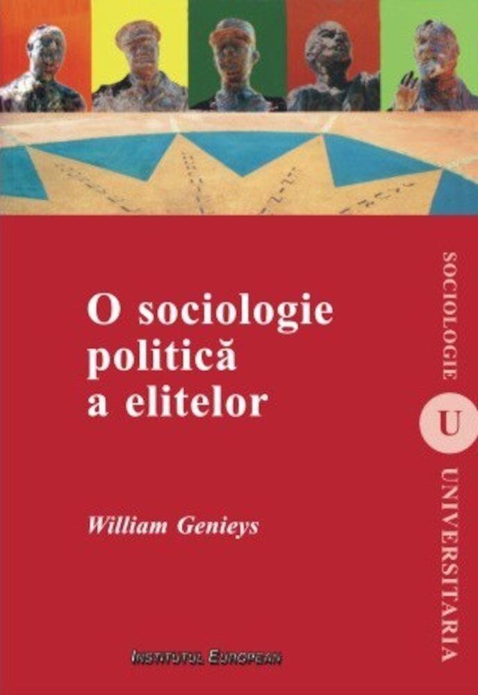O sociologie politica a elitelor