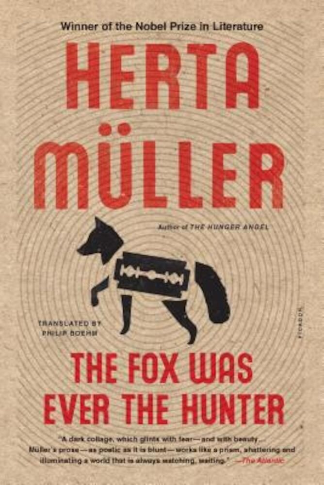 The Fox Was Ever the Hunter, Paperback