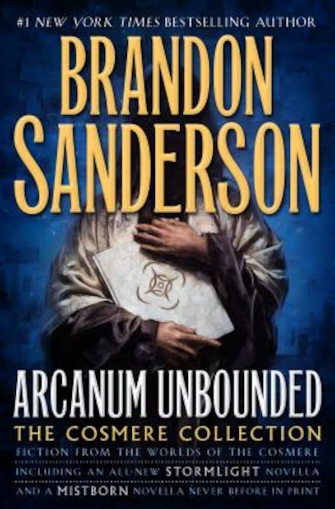 Arcanum Unbounded: The Cosmere Collection, Hardcover