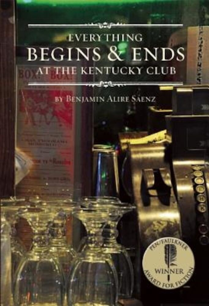 Everything Begins & Ends at the Kentucky Club, Paperback