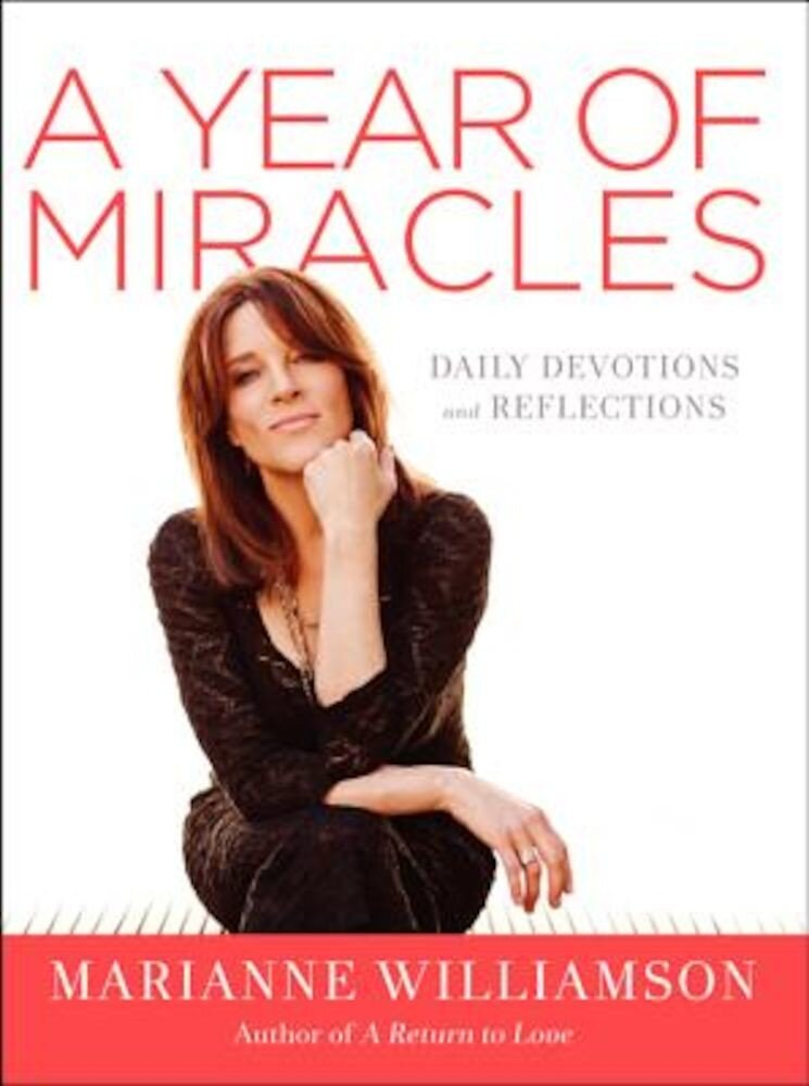 A Year of Miracles: Daily Devotions and Reflections, Hardcover