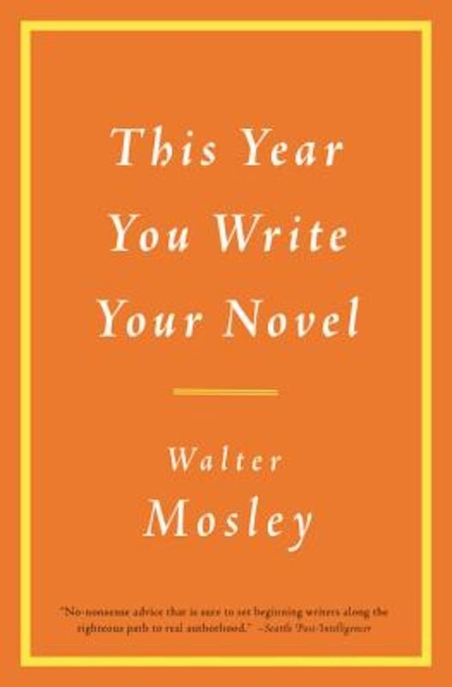 This Year You Write Your Novel, Paperback