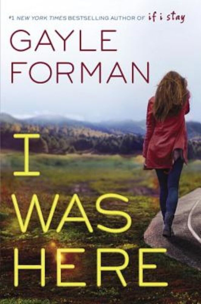 I Was Here, Hardcover