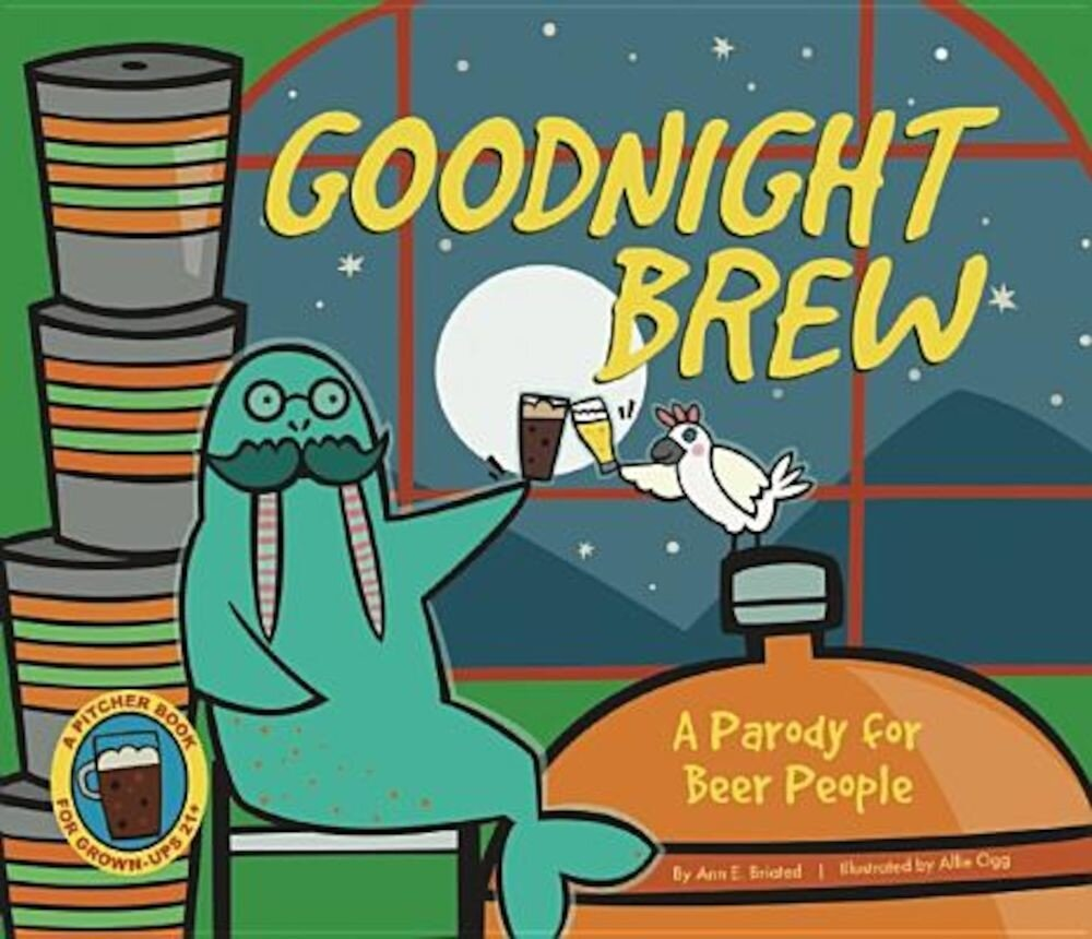 Goodnight Brew: A Parody for Beer People, Hardcover